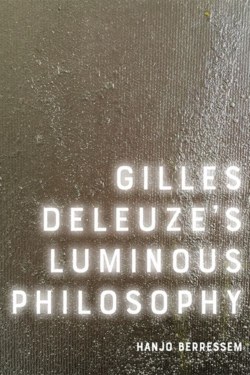 Gilles Deleuze's Luminous Philosophy Book Cover