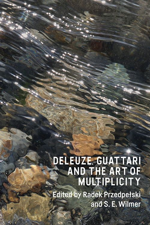 Deleuze, Guattari and the Art of Multiplicity